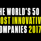 The 2017 World's Most Innovative Companies