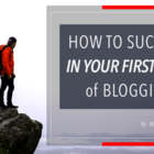 How To Succeed In Your First Year of Blogging - Rob Powell Biz Blog