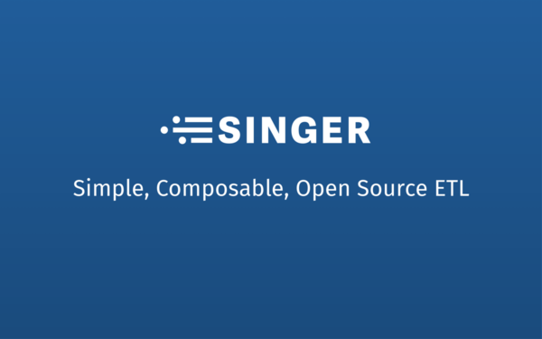 Introducing Singer — Simple, Composable, Open Source ETL