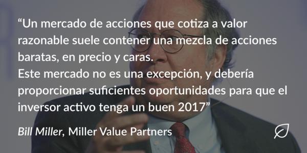 Bill Miller en su informe de perspectivas para 2017
