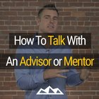 5 Steps That Will Take The Fear Out of Talking With a Mentor | @DanMartell