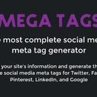 Mega Tags | The most complete social media meta tag generator