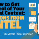 How to Get Control of Your Digital Content: Lessons From Intel