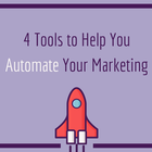 4 Tools to Help You Automate Your Marketing | Earnworthy