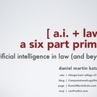 Artificial Intelligence and Law