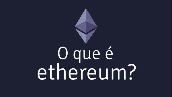 [HD] O que é Ethereum?