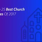 The Top 25 Best Church Websites Of 2017