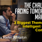 The Challenges Facing Tomorrow's Marketer: 3 Biggest Themes From Intelligent Content Conference