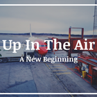 Up In The Air   A New Beginning – Tibz