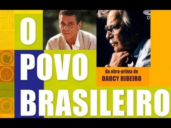 O Povo Brasileiro - Darcy Ribeiro [1/10] ● Matriz Tupi