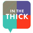 In The Thick by The Futuro Media Group on Apple Podcasts