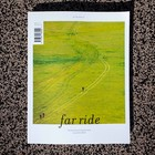 Volume 06 - FAR RIDE MAGAZINE