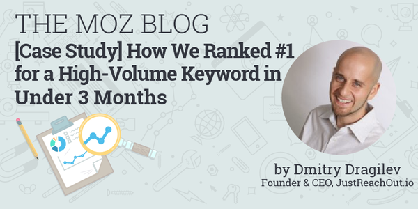 How to Rank #1 for a High-Volume Keyword in Under 3 Months [Case Study]