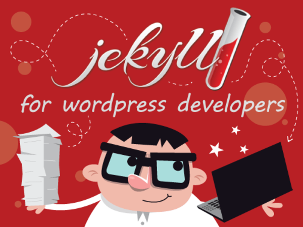 Jekyll For Wordpress Developers – Smashing Magazine