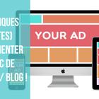 13 techniques (payantes) pour augmenter le trafic de votre site / blog !