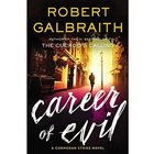Career of Evil (Cormoran Strike, #3) by Robert Galbraith — Reviews, Discussion, Bookclubs, Lists