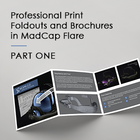 Professional Print Brochures in MadCap Flare…Single-Sourced…with Online Output…and a Cherry On Top
