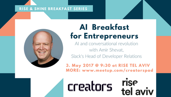 5/3 AI Breakfast for Entrepreneurs with Amir Shevat - CREATORS (Tel Aviv-Yafo)