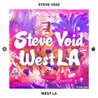 Steve Void – West L.A.