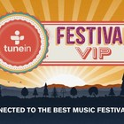 TuneIn Announces the TuneIn Festival VIP Series