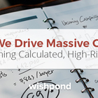 How We Drive Massive Growth by Running Calculated, High-Risk Tests 🎯