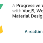 A Progressive Web Application with Vue JS, Webpack & Material Design