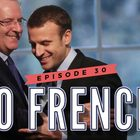 Episode 30 – Moralisation and Muddy Waters – So French!