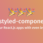 Styled Components V2