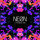NEØN - U Remind Me