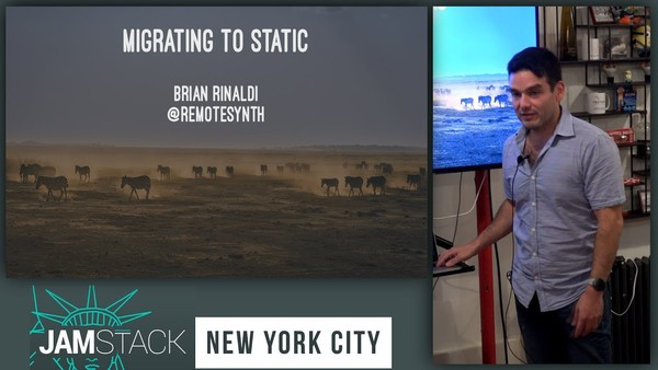 """Migrating to Static, with Brian Rinaldi, author of """"Working with Static Sites"""""""