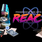 Progressive Web Apps with React.js
