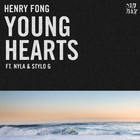 Henry Fong - Young Hearts (feat. Nyla & Stylo G)