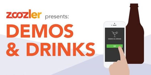 Zoozler and Product Hunt Present: Demos & Drinks