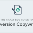 The Conversion Copywriting Guide by Crazy Egg
