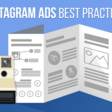Instagram Ads Best Practices for Digital Marketers