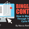How to Deliver Binge-worthy Content
