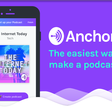 Anchor is now the easiest way to make a podcast, ever.