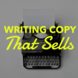 Writing Copy That Sells: The Secret to Breakthrough Words