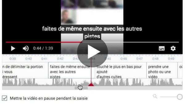 Sous-titrer ses vidéos avec l'aide de YouTube