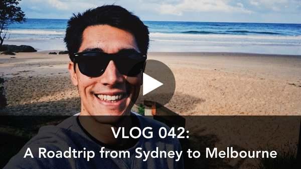 Vlog 042: A Roadtrip between Sydney and Melbourne