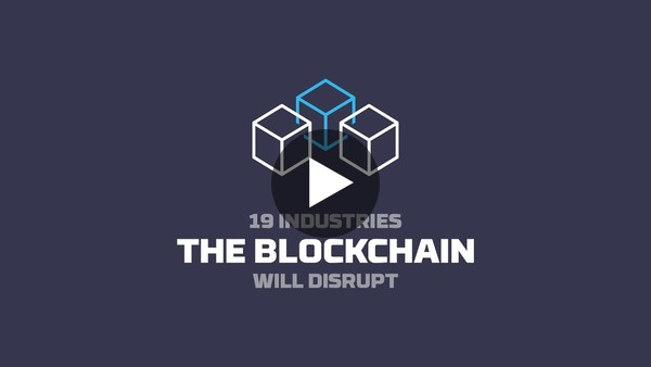 19 Industries The Blockchain Will Disrupt - YouTube