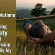 5 Natural Solutions for Reducing Anxiety and Experiencing More Daily Joy