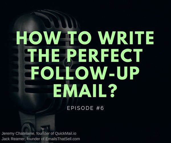 QuickMail.io - How to Write the Perfect...