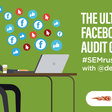 The Ultimate Facebook Ads Audit Guide #semrushchat