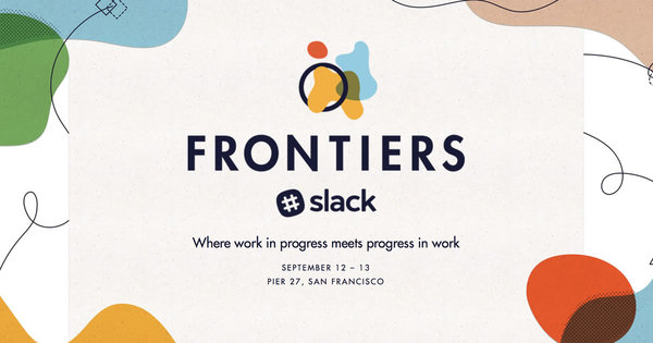 Frontiers by Slack Sept 12-13