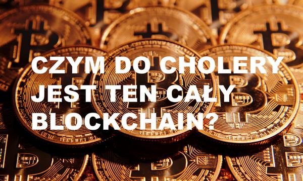 Najlepszy przewodnik za pomocą którego łatwo zrozumiesz czym jest blockchain!http://blog.kurasinski.com/2017/07/czym-jest-do-cholery-blockchain/