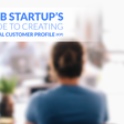 A B2B Startup's Guide to Creating an Ideal Customer Profile (ICP) | Propeller CRM Blog