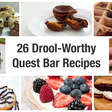 Eating Your Quest Bar Becoming Dull? Try These Recipes!