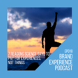 EP018: 7 Reasons to Pay for Experiences, Not Things