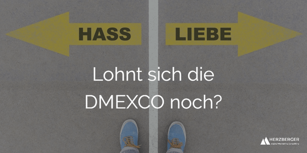 Lohnt sich die DMEXCO noch?